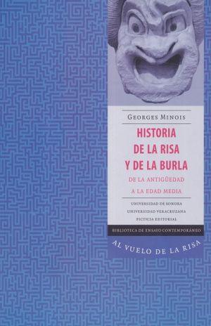 HISTORIA DE LA RISA Y DE LA BURLA. DE LA ANTIGUEDAD A LA EDAD MEDIA