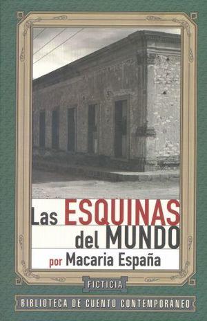 ESQUINAS DEL MUNDO, LAS