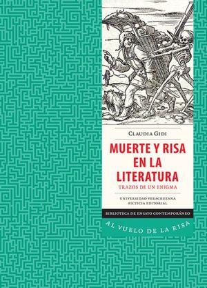 MUERTE Y RISA EN LA LITERATURA. TRAZOS DE UN ENIGMA