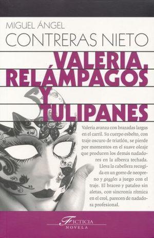 VALERIA. RELAMPAGOS Y TULIPANES