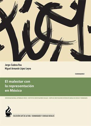 MALESTAR CON LA REPRESENTACION EN MEXICO, EL