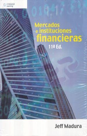 MERCADOS E INSTITUCIONES FINANCIERAS / 11 ED.