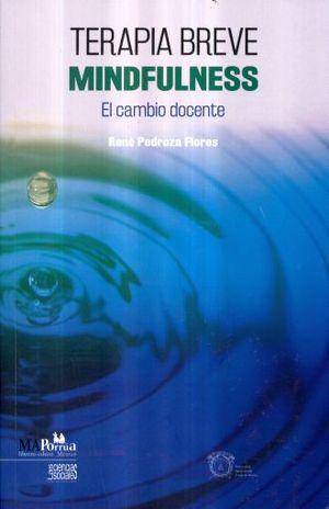 TERAPIA BREVE MINDFULNESS. EL CAMBIO DOCENTE