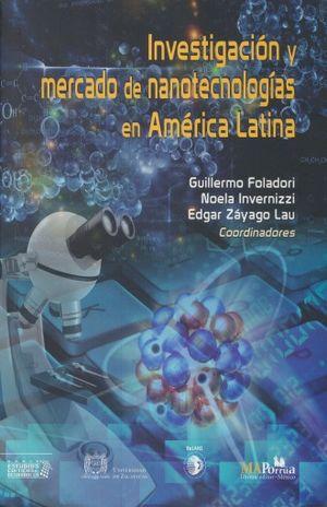 INVESTIGACION Y MERCADO DE NANOTECNOLOGIAS EN AMERICA LATINA