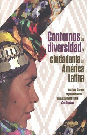 CONTORNOS DE DIVERSIDAD Y CIUDADANIA EN AMERICA LATINA