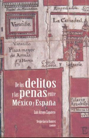 DE LOS DELITOS Y LAS PENAS ENTRE MEXICO Y ESPAÑA