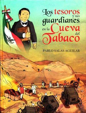 TESOROS Y SUS GUARDIANES EN LA CUEBA DEL TABACO, LOS / PD.