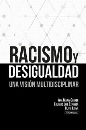 RACISMO Y DESIGUALDAD. UNA VISION MULTIDISCIPLINAR