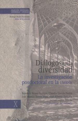 DIALOGOS EN LA DIVERSIDAD. LA INVESTIGACION POSDOCTORAL EN LA UMSNH