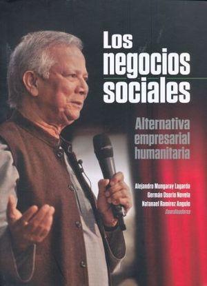 NEGOCIOS SOCIALES, LOS. ALTERNATIVA EMPRESARIAL HUMANITARIA