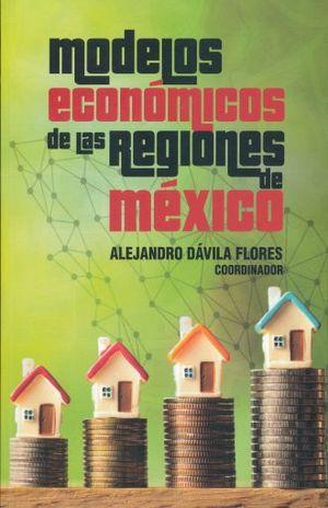 MODELOS ECONOMICOS DE LAS REGIONES DE MEXICO