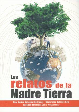 RELATOS DE LA MADRE TIERRA, LOS