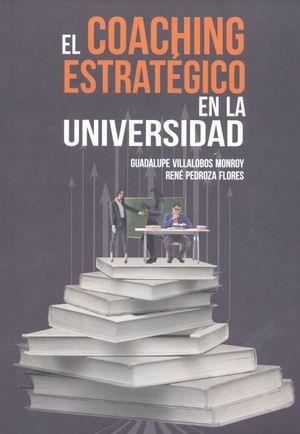COACHING ESTRATEGICO EN LA UNIVERSIDAD, EL