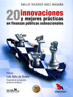 20 innovaciones y mejores prácticas en finanzas públicas subnacionales / Pd.