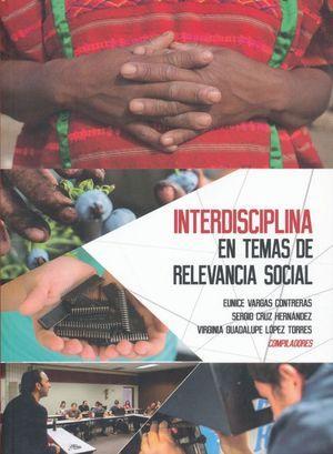 Interdiciplina en temas de relevancia social