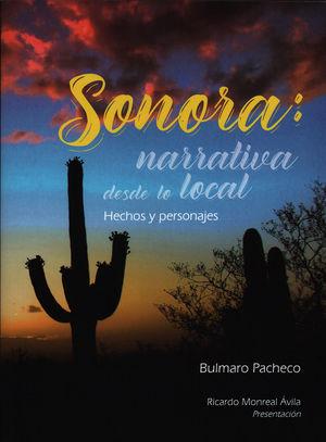 Sonora: narrativa desde lo local