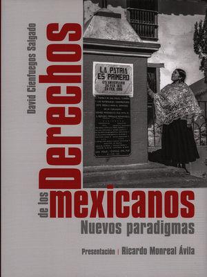 Derechos de los mexicanos. Nuevos paradigmas