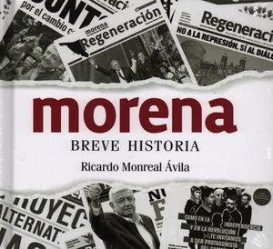 Morena. Breve historia / pd.