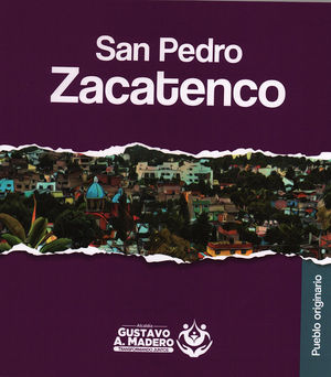 San Pedro Zacatenco. Pueblo originario