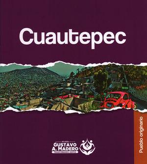 Cuautepec. Pueblo originario