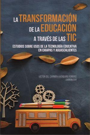 La transformación de la educación a través de las TIC