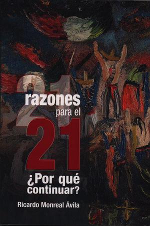 21 razones para el 21 ¿Por qué continuar?