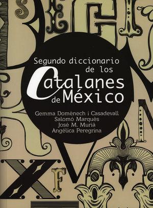 Segundo diccionario de los Catalanes de México
