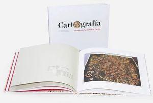 CARTOGRAFIA HISTORICA DE LA CIUDAD DE PUEBLA / PD. (INCLUYE CD)