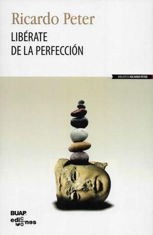 LIBERATE DE LA PERFECCION