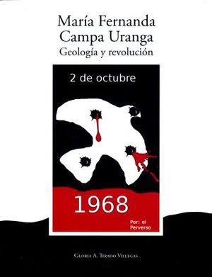 MARIA FERNANDA CAMPA UGANDA. GEOLOGIA Y REVOLUCION 2 DE OCTUBRE 1968 (INCLUYE EBOOK)