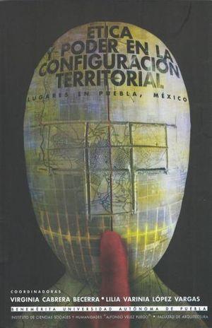 ETICA Y PODER EN LA CONFIGURACION TERRITORIAL