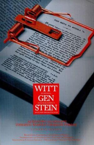 WITTGENSTEIN. ENREDOS, ELUCIDACIONES Y ANALISIS GRAMATICALES
