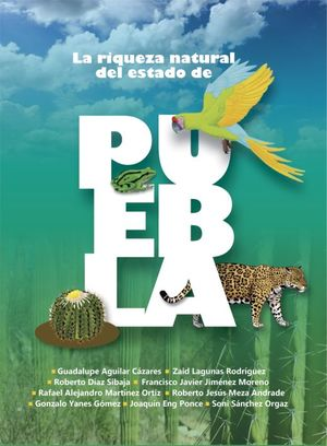 La riqueza natural del estado de Puebla