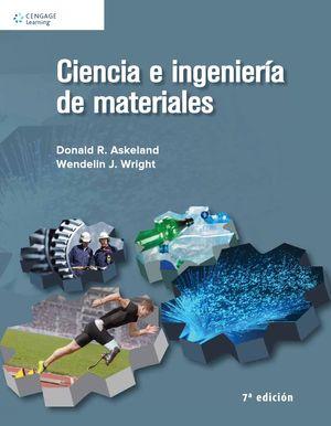 CIENCIA E INGENIERIA DE LOS MATERIALES / 7 ED.
