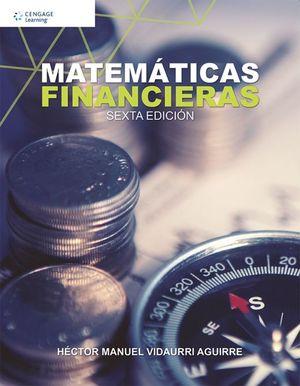 MATEMATICAS FINANCIERAS / 6 ED.