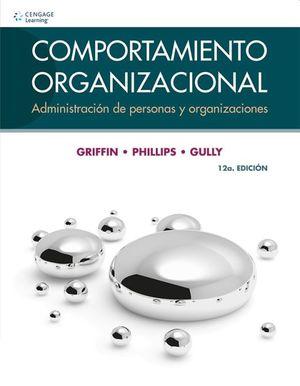 COMPORTAMIENTO ORGANIZACIONAL / 12 ED.