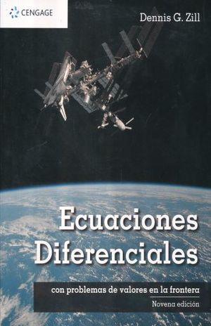 ECUACIONES DIFERENCIALES CON PROBLEMAS DE VALORES EN LA FRONTERA / 9 ED.