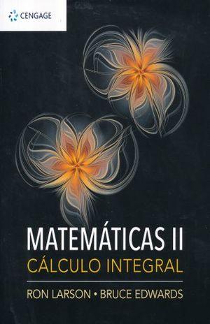 MATEMATICAS 2. CALCULO INTEGRAL