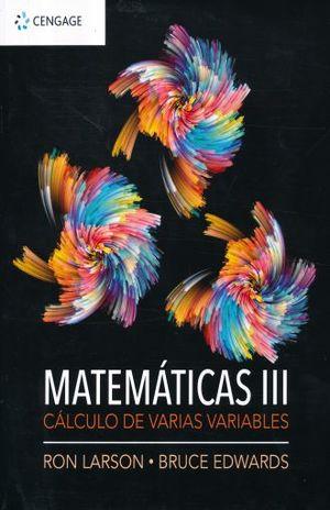 MATEMATICAS 3. CALCULO DE VARIAS VARIABLES