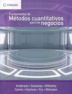 FUNDAMENTOS DE METODOS CUANTITATIVOS PARA LOSNEGOCIOS