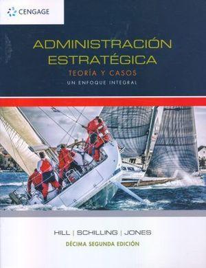 ADMINISTRACION ESTRATEGICA / 12 ED.
