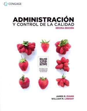 Administración y control de la calidad / 10 ed.