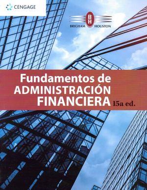 Fundamentos de administración financiera / 15 ed.