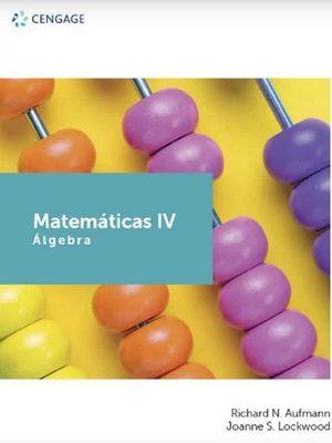 Matemáticas IV. Álgebra