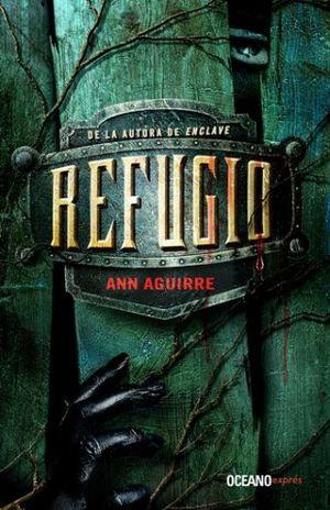 REFUGIO / ENCLAVE 2