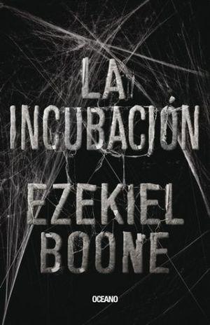 INCUBACION, LA  / LA INCUBACION 1