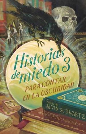 HISTORIAS DE MIEDO PARA CONTAR EN LA OSCURIDAD 3