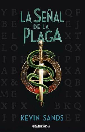 SEÑAL DE LA PLAGA, LA. BLACKTHORN 2