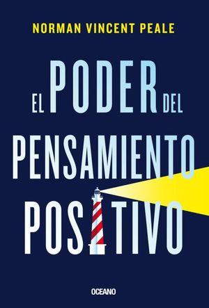 PODER DEL PENSAMIENTO POSITIVO, EL