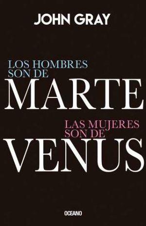HOMBRES SON DE MARTE LAS MUJERES SON DE VENUS, LOS (EDICION ESPECIAL DE LUJO) / PD.